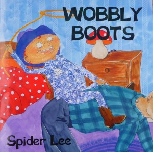 Wobbly Boots Best Kids Book